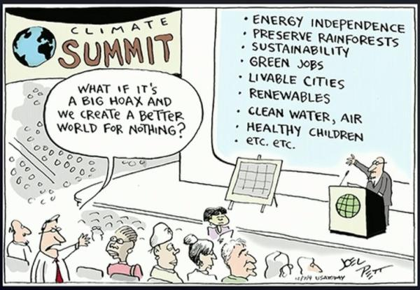 What if it's a big hoax and we create a better world for nothing?